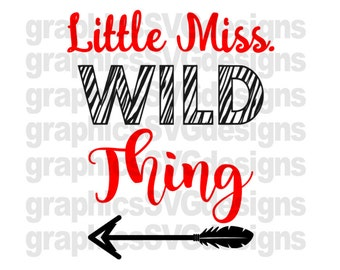 Little Miss Wild Thing SVG File For Cricut and Cameo DXF for Silhouette Studio Cutting File Girl svg, Baby svg, Wild svg