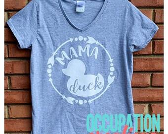 Mama Duck Shirt; Mama Duck V Neck Tshirt