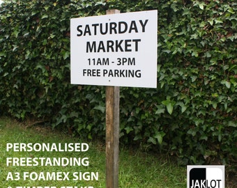 Personalised Road Sign, A3 Foamex Stake ,Freestanding heavy duty outdoor sign post