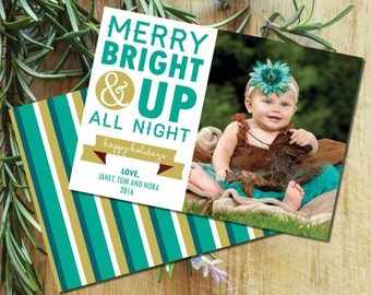 "Holiday Card, ""Merry, Bright and Up All Night"" with custom photo, printable,  Christmas card, instant download"