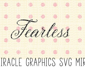 Fearless Cuttable SVG Files PNG., DXF. And More For Silhouette, Cameo, and Cricut - 300 dpi
