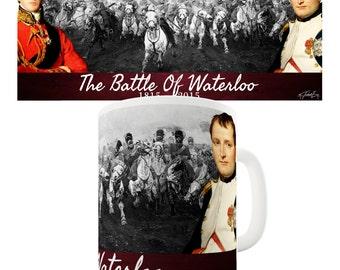 Battle Of Waterloo Ceramic Funny Mug