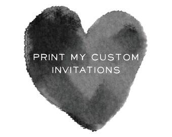 PRINT My Custom Invitations