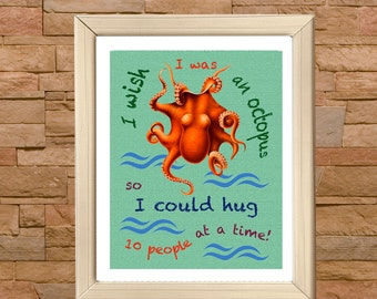 Sayings about Hugs and Octopus. Wall Art Printable Poster. Quote Prints
