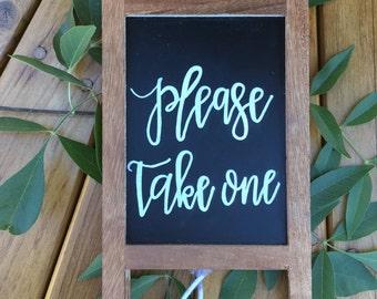 Please Take One sign| 6X10| Wedding