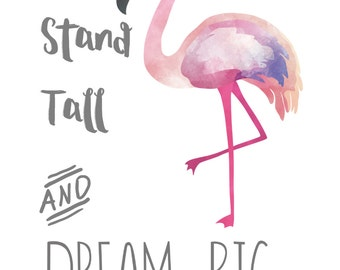 Flamingo Digital Art, Stand Tall Quote Picture, Digital Download Art, Pink Print, Inspirational Quote, Bird Print