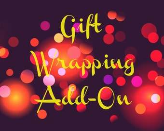 Gift Wrapping Services//Gift Wrapping Add On//Gift Wrap//Presents//Party Ready//Wrap My Gift//Bows//Tags//Ribbon