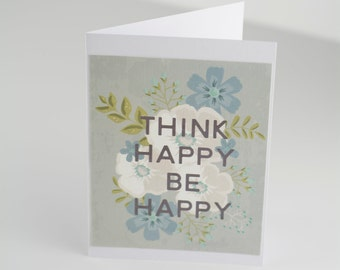 Think Happy Be Happy card