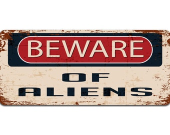 Beware of Aliens | Metal Sign | Vintage Effect