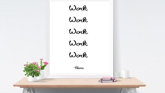 Office Decor Sign Rihanna Quote Cute Poster Desk Accessory