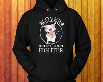 Pitbull Hoodie - Lover Not a Fighter   Pit bull Hoody   Pit bull Hoodie    Hoodies For Women   Hooded Sweatshirt   Pitbull Sweatshirt