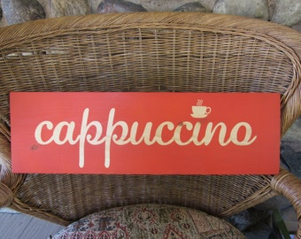 CAPPUCCINO Handmade Wood Sign 24 x 7.25 Fire Orange and Natural Wood