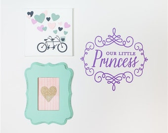 "Wall Decal ""Our Little Princess"""