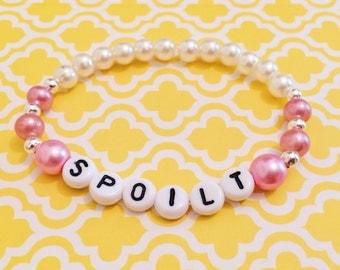 """Alphabet Bead Bracelet """"Spoilt"""" (ddlg style)"""