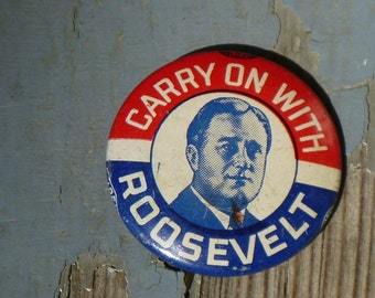 Carry On With Roosevelt pinback