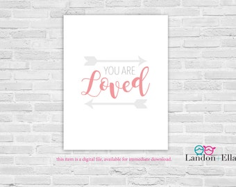 You are Loved, Girl Nursery Wall Art - Gray/Coral - Digital file for download