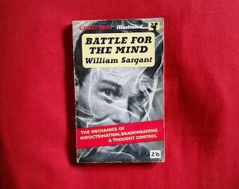 William Sargant - Battle for the Mind (Pan 1961)