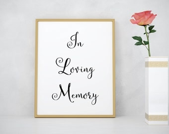 In loving memory print, wedding decoration, wedding sign, wedding memorial sign, wedding table sign, wedding signage, memorial wedding sign
