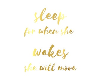 "Real Gold Foil Print, ""Let Her Sleep For When She Wakes She Will Move Mountains"" Nursery Print, Nursery Decor, Nursery Wall Art"