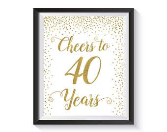 Cheers to 40 Years, Gold confetti  Birthday Party Decoration, 40th Birthday Sign, 40th Anniversary Sign, Cheers Banner, Birthday décor ideas