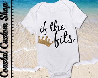 If the Crown Fits Onesie