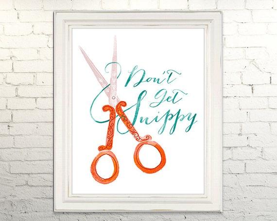 SNIPPY Printable Artwork Instant Download jpg Digital Art Print Wall Art Scissors Snip Crafty Typography Illustration Calligraphy Crafter