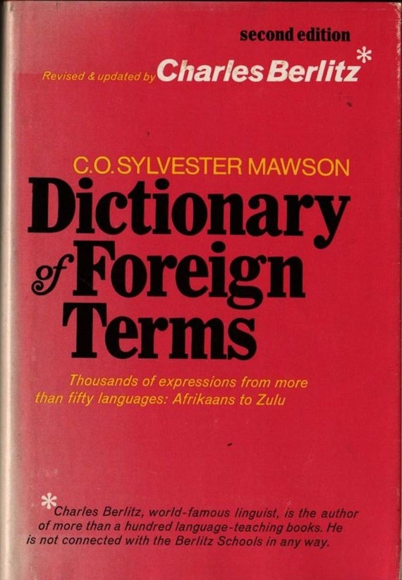 Dictionary of Foreign Terms - C. O. Sylvester Mawson and Charles Berlitz - 1975 - Vintage Book