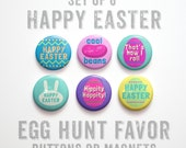 "Happy Easter Buttons 1 inch or Easter Magnets- Easter Party Favors- Easter Egg Fillers- Easter Decor- Set of 6- 1"" Easter Basket Gifts"