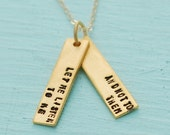 """Hand crafted self love quote necklace, """"Let me listen to me, and not to them"""" - Gertrude Stein eco-friendly 14kt gold vermeil charm."""