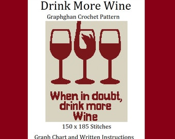 Drink More Wine - Graphghan Crochet Pattern