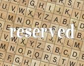 RESERVED doe Lindsay Rose Scrabble Vintage Game Letters Saying Display Sign School Gift