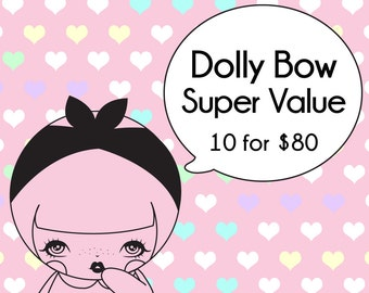 Dolly Bow Super Value