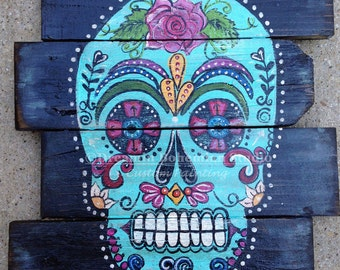 Custom Sugar Skull painted on reclaimed wood sign recycled Day of the Dead Aqua Calaveras original painting