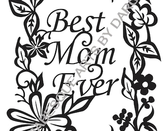 SVG Best Mom Ever Floral Frame Machine Pattern
