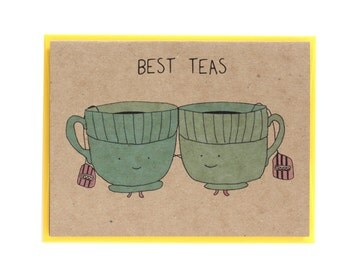 NEW Best Teas Friends Greeting Card