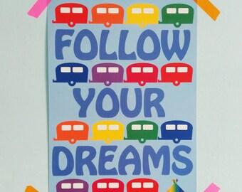 Follow Your Dreams - Rainbow Caravans Gicleé Print