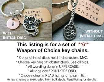 ANY 6 Weapon of Choice Keychains, copper dog tag, choose your charm, optional initial disc, PLEASE READ listing for guidelines