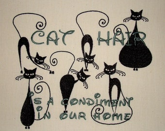 Cat Hair is a Condiment - Tea Towel - Cat Silhouette
