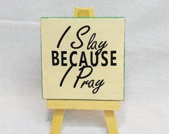 Pray 3x3 Mini Canvas Painting, Inspirational Art, Pray Decor, Slay Decor