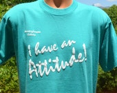 vintage t-shirt 80s i have ATTITUDE funny teal safety westinghouse tee shirt Large wtf