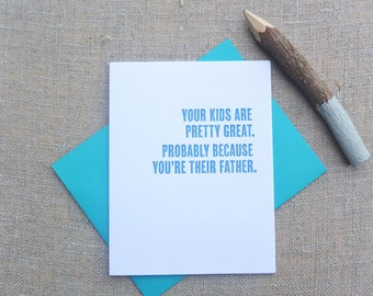 Letterpress Greeting Card - Father's Day Card - Thinking Out Loud - Your Great Kids - TOL-081