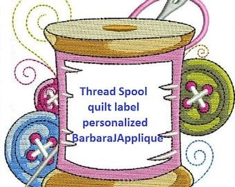 Thread Spool Quilt Label  machine embroidered