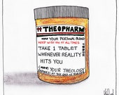 Your Theology Your Drug CARTOON