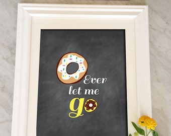 Donut, Funny Kitchen Decor, Kitchen Poster, Chalkboard Inspired Art, Chalkboard Kitchen Sign, Art Print
