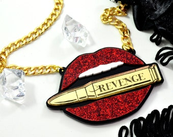 REVENGE - Gold Bullet In My Red Glitter Lips - Laser Cut Acrylic Charm Necklace