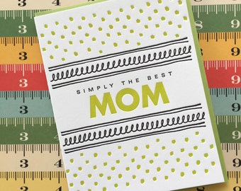 Letterpress Card - Simply the Best Mom