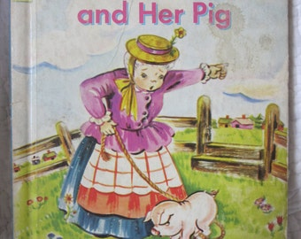 Vintage childrens book Old lady and her pig, 1951 Rand Mcnally Elf book, English Fairy Tale