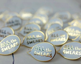 All the Swears Enamel Pin Badge - Enamel Pin - Pin Badge - Swearing