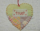 Wordz From the Heart Snippet Ornament - SAFE - Stitched From Recycled Vintage Quilt Piece