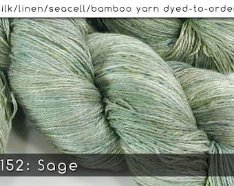 DtO 152: Sage on Silk/Linen/Seacell/Bamboo Yarn Custom Dyed-to-Order